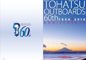 60th 1956 - 2016 ANNIVERSARY TOHATSU Outboards